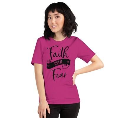 Faith Over Fear Shirt, Inspirational Shirts, Short-Sleeve Shirt, Unisex T-Shirt, A Touch of Faith