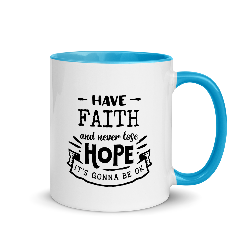 Have Faith Inspirational Mug with Color Inside A Touch of Faith