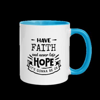 Have Faith Inspirational Mug with Color Inside A Touch of Faith