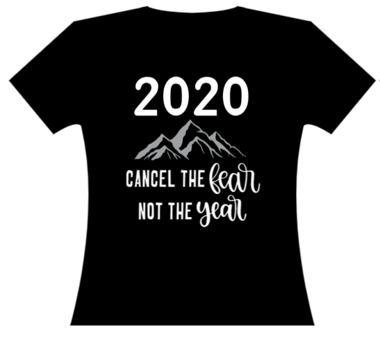 2020 Cancel the Fear Inspirational Unisex T-shirt A Touch of Faith