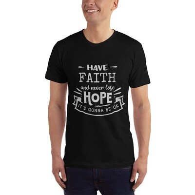 Have Faith and Never Lose Hope Inspirational Unisex T-shirt WHITE Lettering, A Touch of Faith