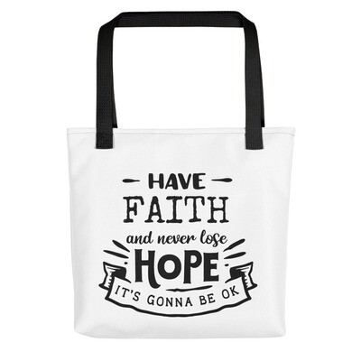 Have Faith Inspirational Tote Bag, A Touch of Faith