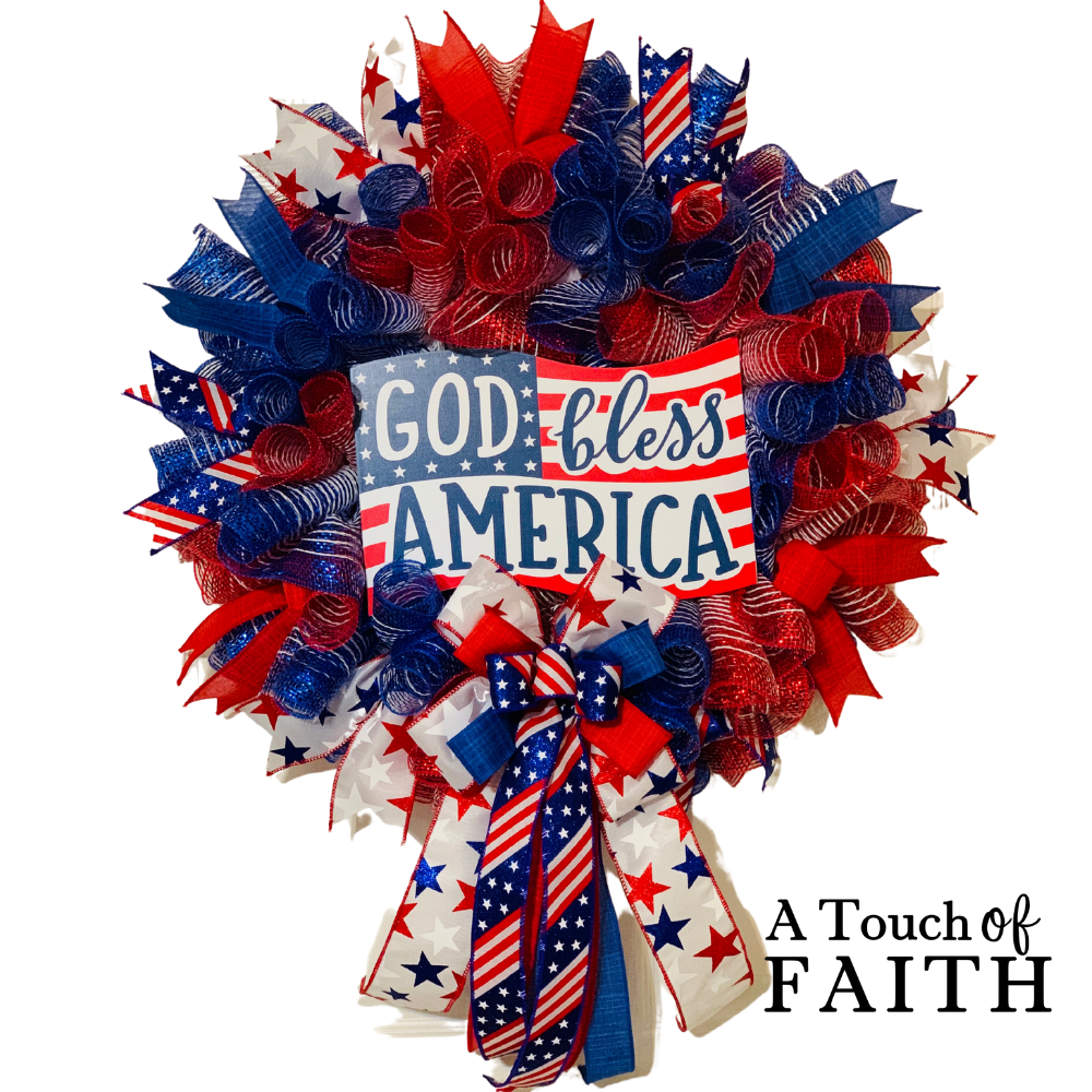 God Bless America, Patriotic Wreath, A Touch of Faith