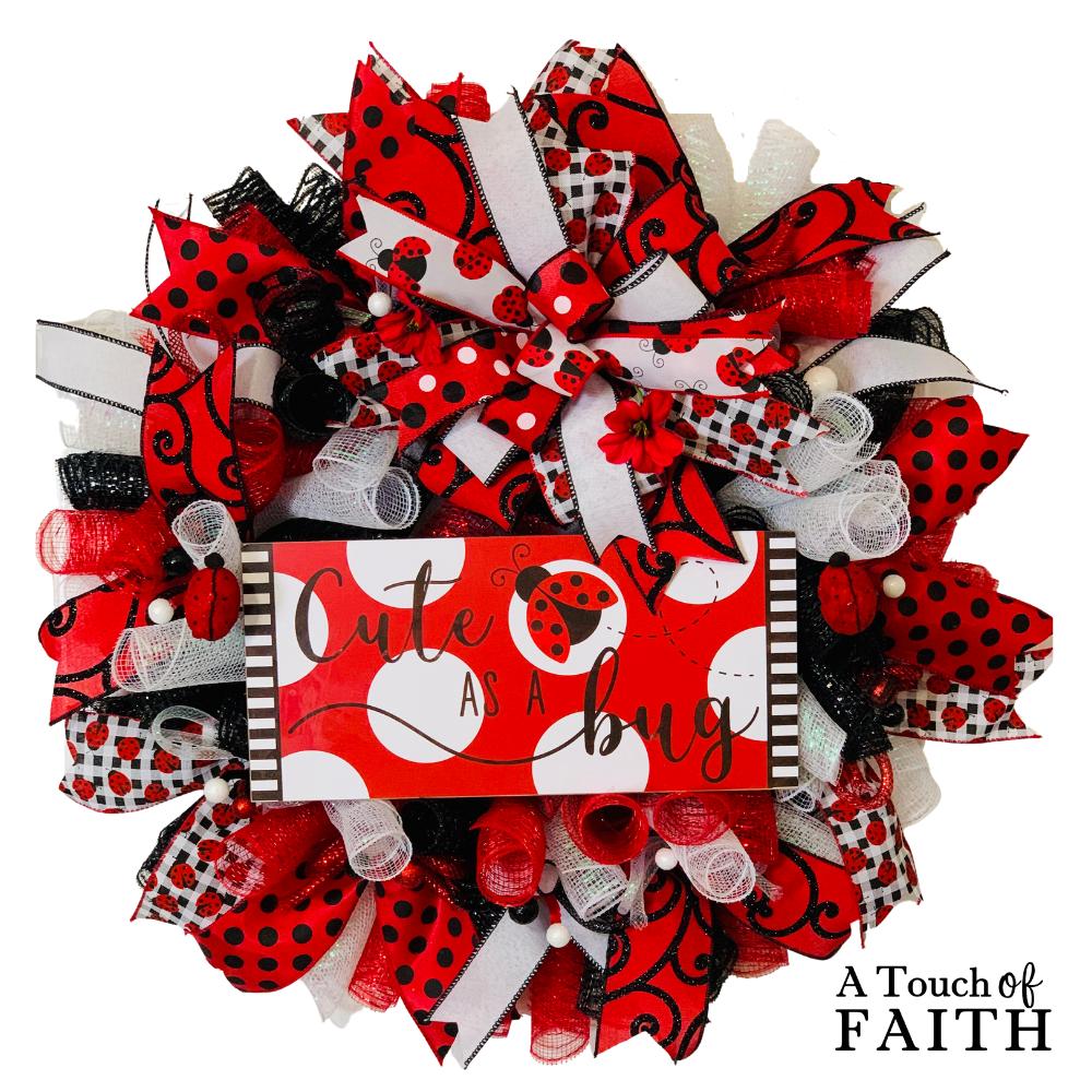 Cute as a Bug Ladybug Wreath, A Touch of Faith