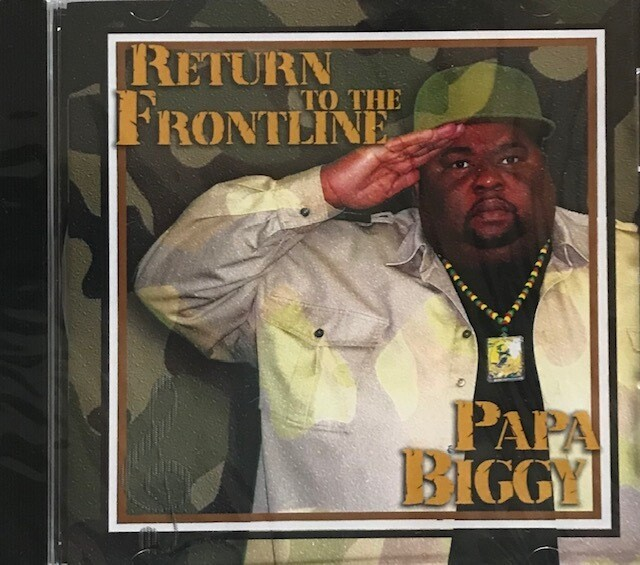 Papa Biggy ~ Return To The Frontline ~ CD (Sealed)
