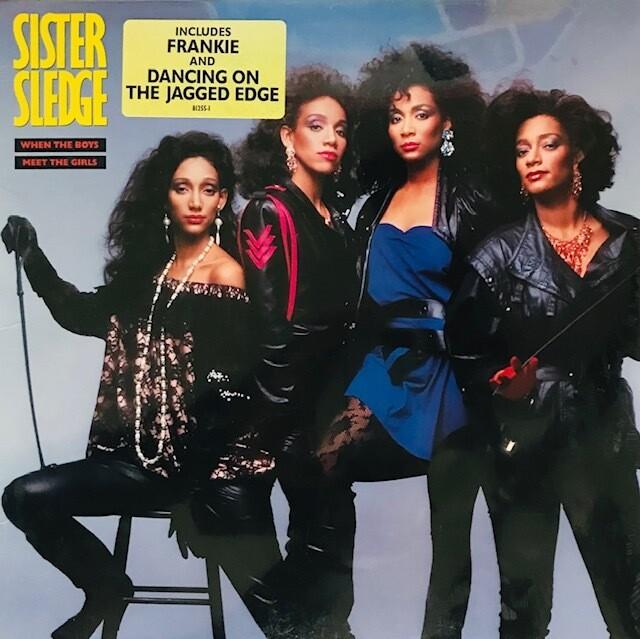 Sister Sledge ~ When The Boys Meet The Girls ~ Vinyl LP (Original Pressing) Sealed
