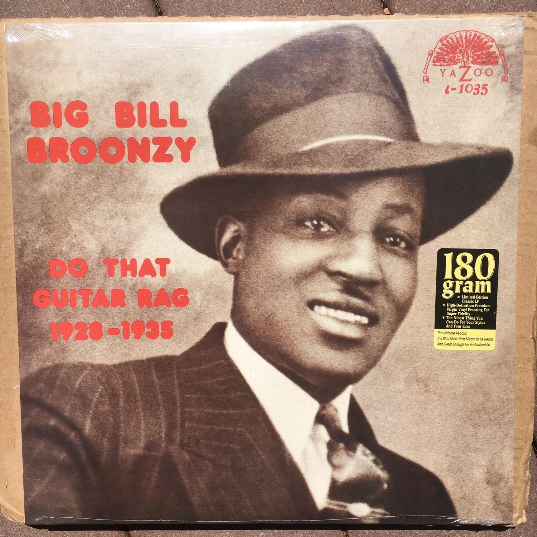 Big Bill Broonzy ~ Do That Guitar Rag 1928-1935 ~ (NEW) Vinyl LP