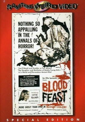 Blood Feast ~ DVD ~ (Used) ~ Color/67 Mins. Something Weird Video