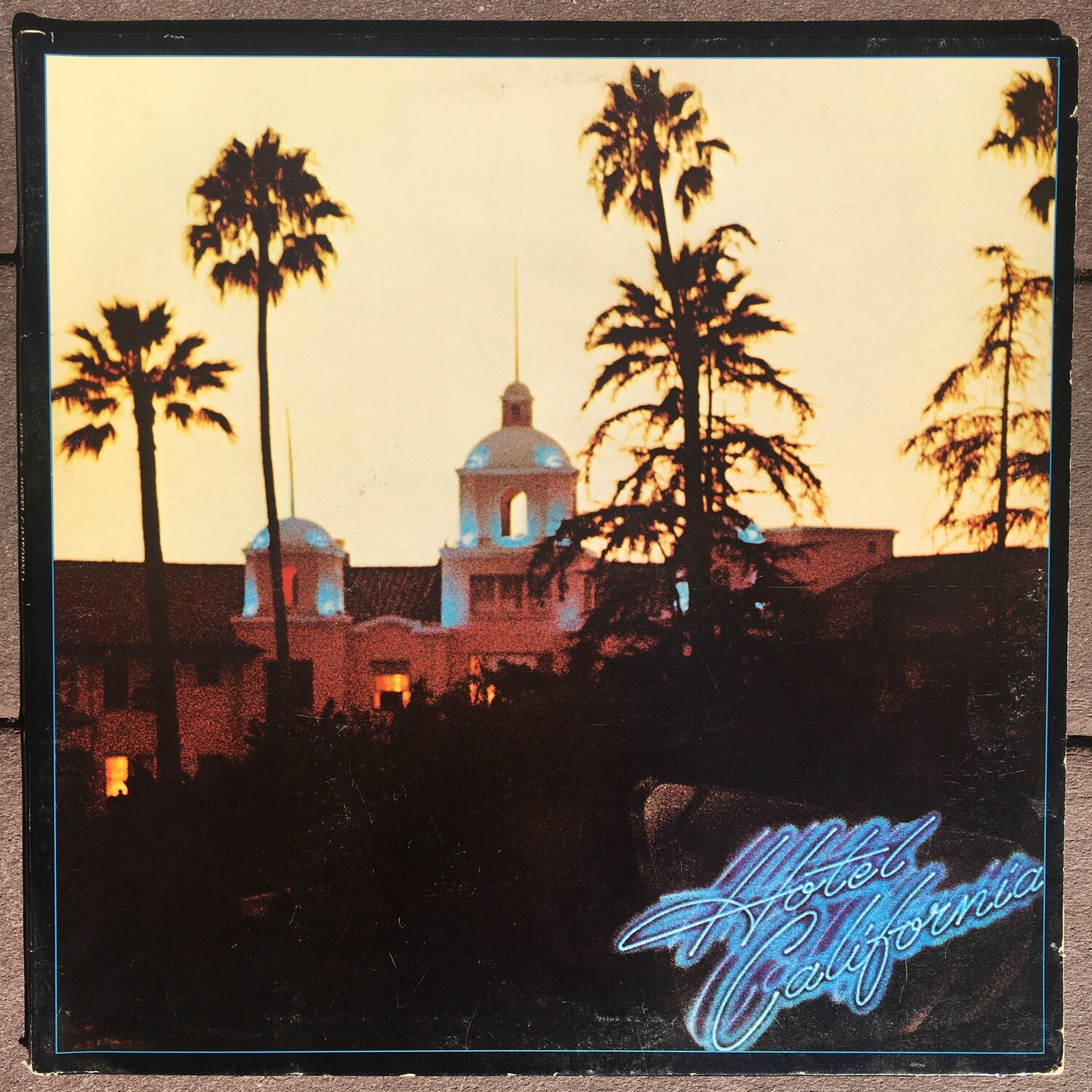 The Eagles ~ Hotel California ~ (USED) Vinyl LP ~ Original Pressing
