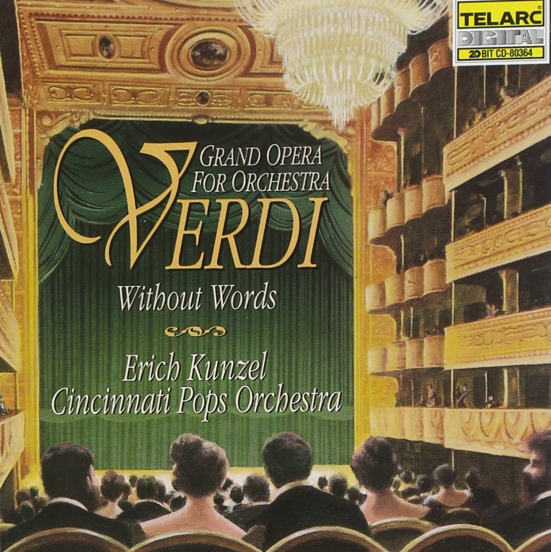 Verdi Without Words / Kunzel, Cincinnati Pops Orchestra CD (Used) Nearly New