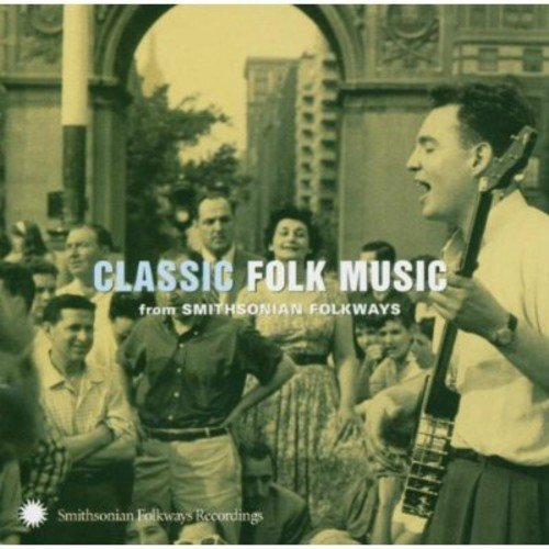 Classic Folk Music from Smithsonian Folkways - CD (New) Sealed - OOP (Out Of Print)