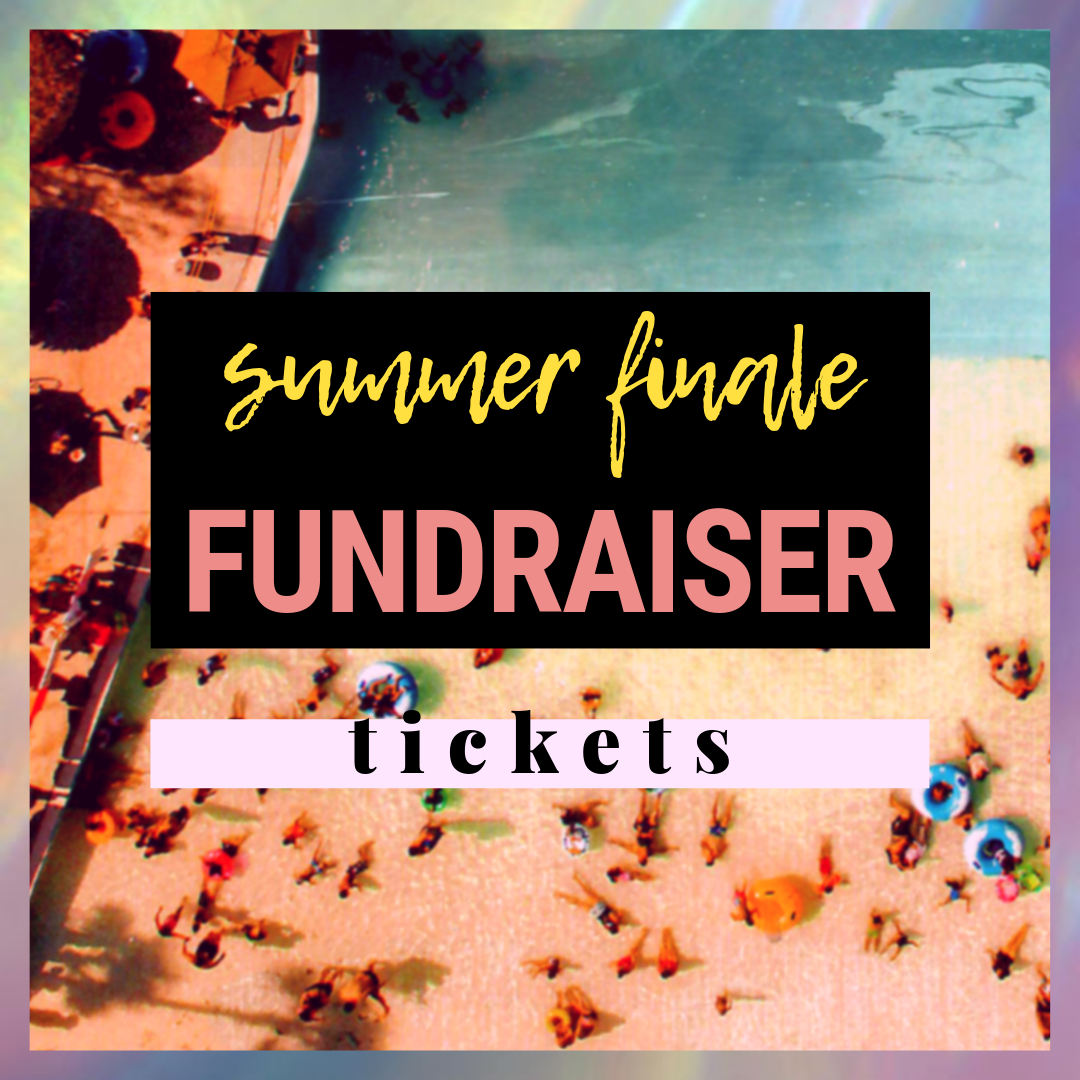 Summer Finale Fundraiser Ticket