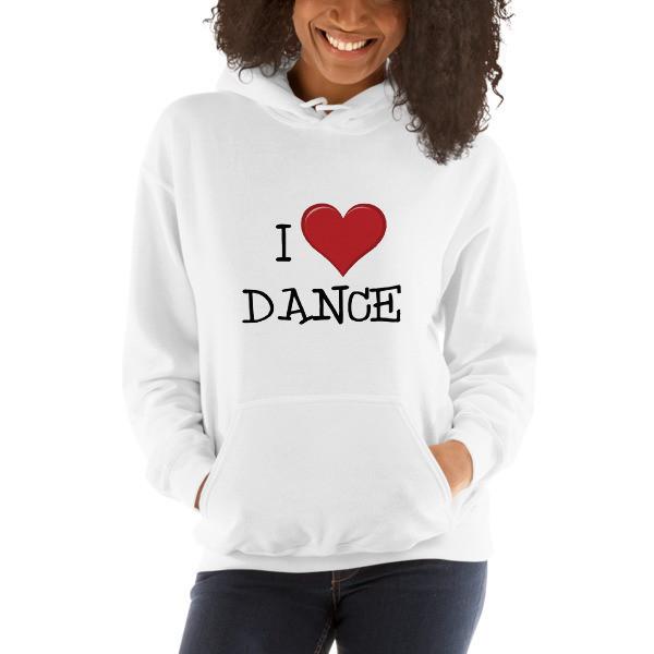 Hooded Sweatshirt - I Love Dance