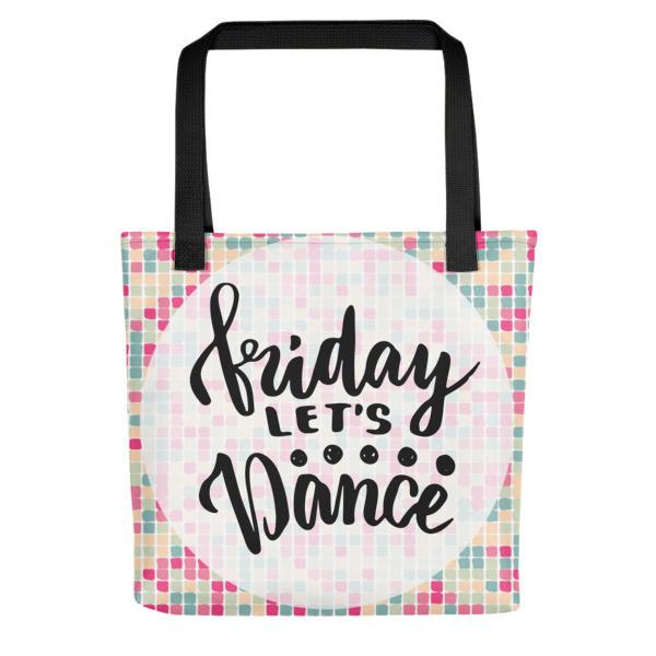 Tote Bag Friday Let's Dance