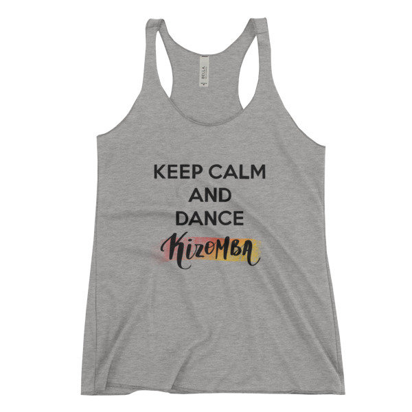 Women's Racerback Tank - Keep Calm And Dance Kizomba