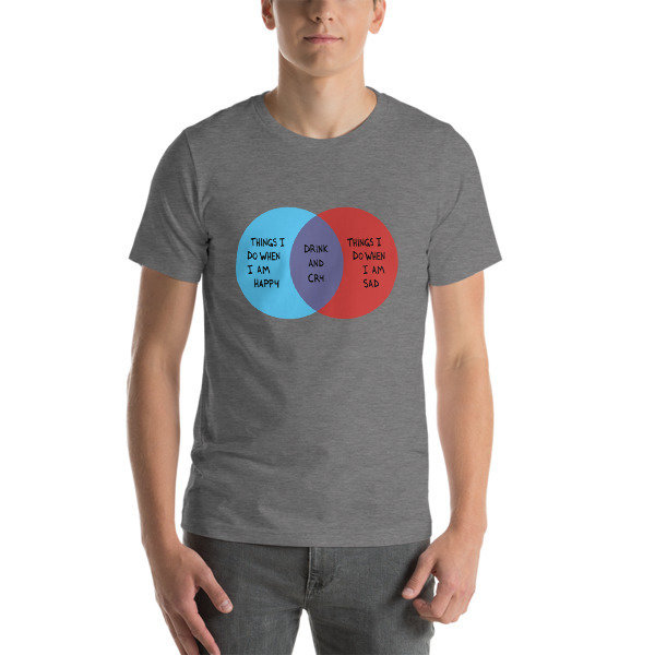 Drink and Cry Unisex T-Shirt (Heather Grey)