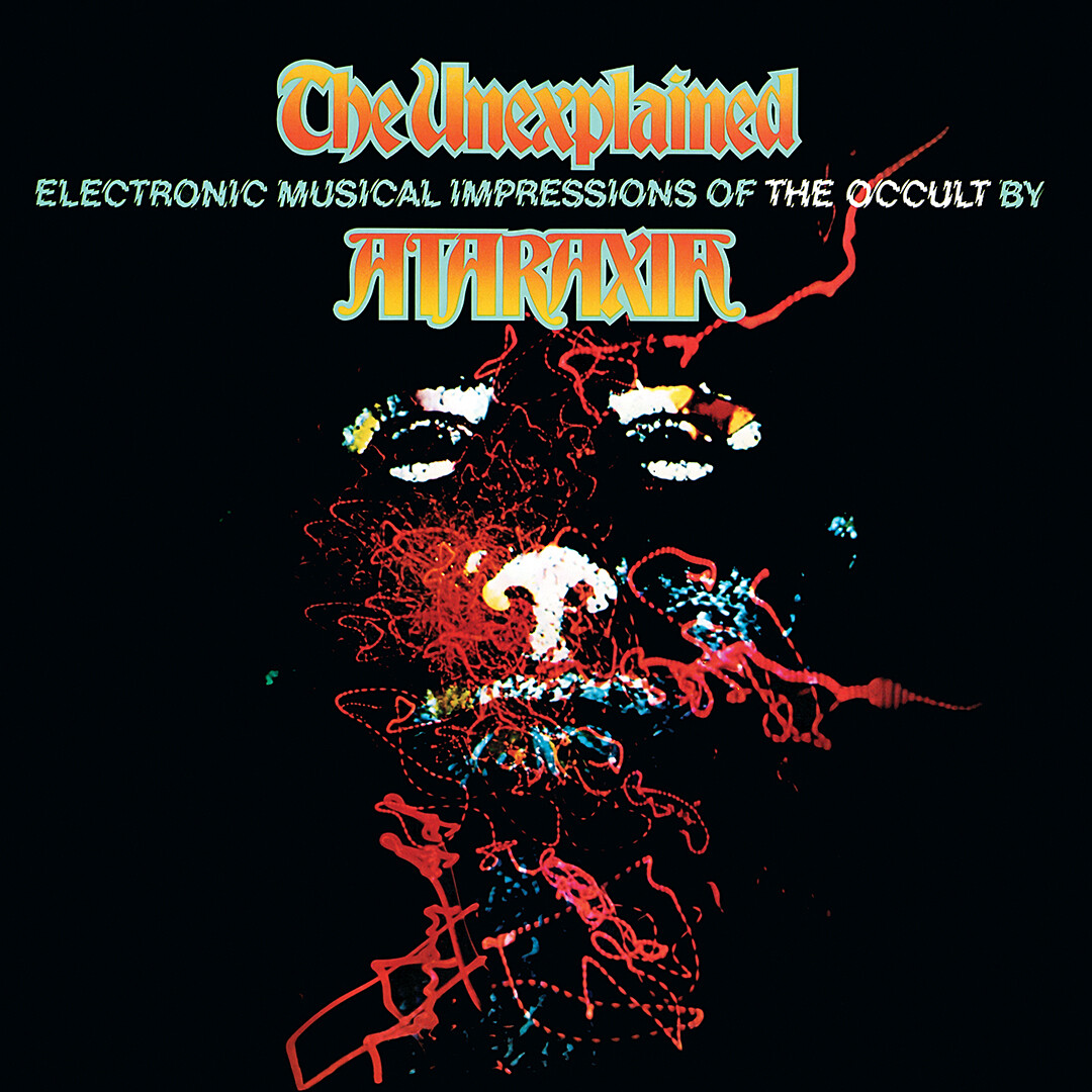 Ataraxia (Mort Garson) / The Unexplained CD