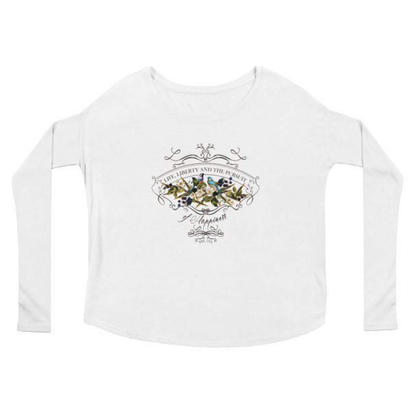 """Life Liberty and the Pursuit of Happiness"" Ladies' Long Sleeve Tee"