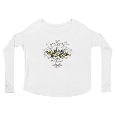 """""""Life Liberty and the Pursuit of Happiness"""" Ladies' Long Sleeve Tee"""