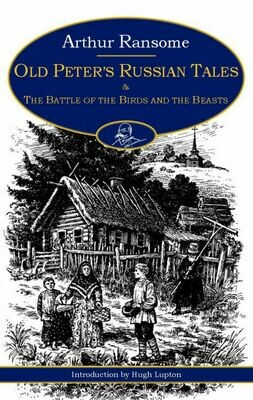 Old Peter's Russian Tales & the Battle of the Birds and the Beasts