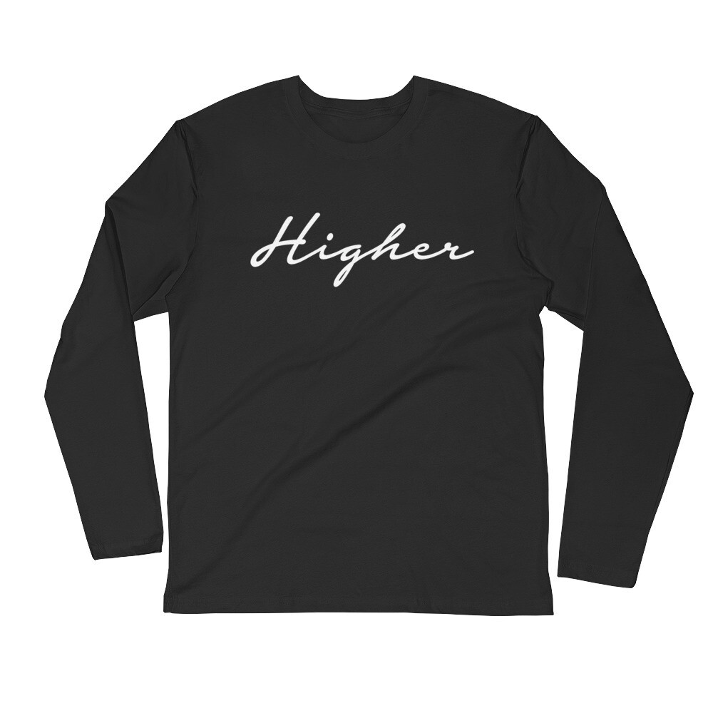"""Higher"" Long Sleeve Fitted Crew"