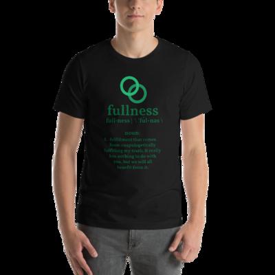 """Fullness"" Symbol & Definition Unisex T-Shirt"