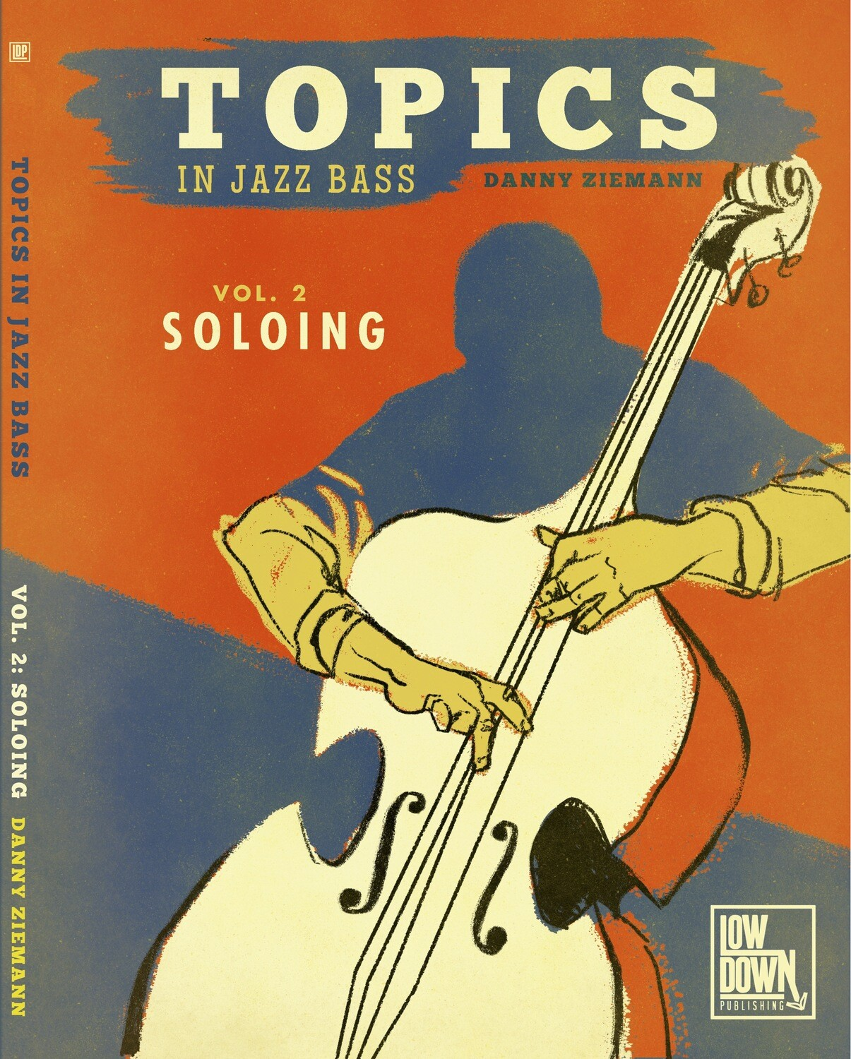 Topics in Jazz Bass: Soloing PDF