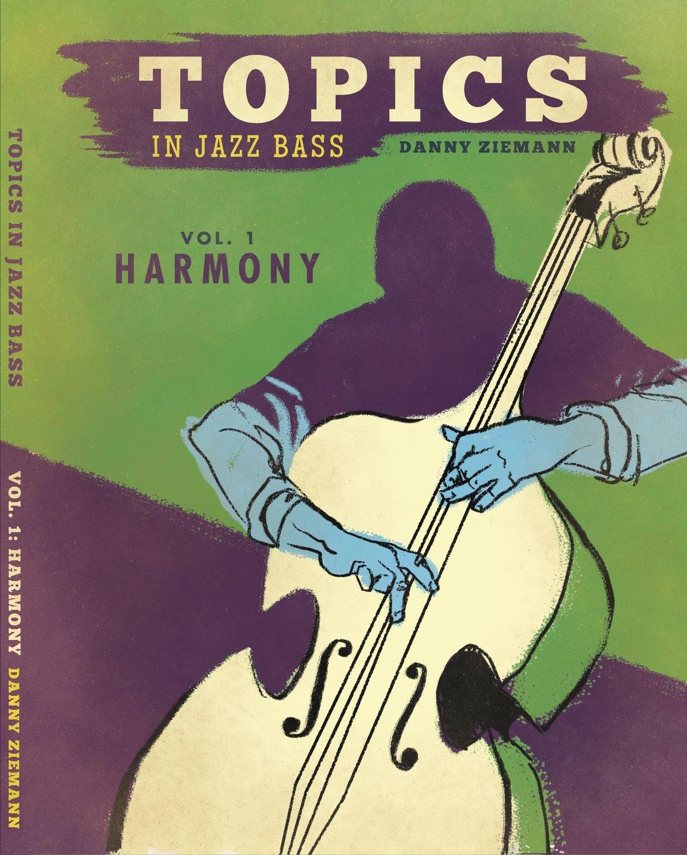 Topics in Jazz Bass Vol 1: Harmony PDF