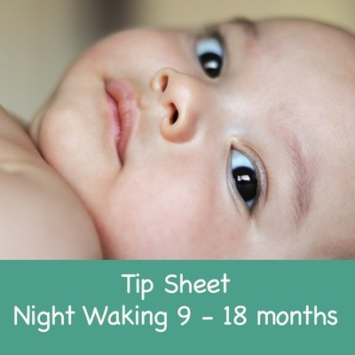 Tip Sheet Night Waking 9 - 18 months