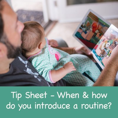 When and how do you introduce a routine?