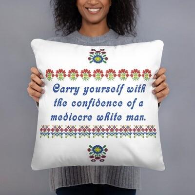 Mediocre White Man Pillow