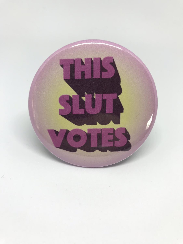 This Slut Votes