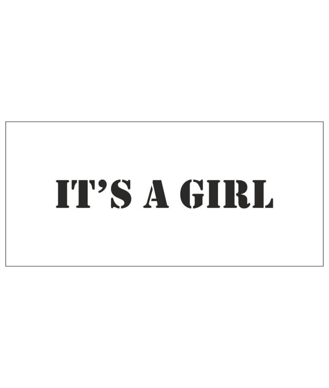 Stencils - It´s a girl