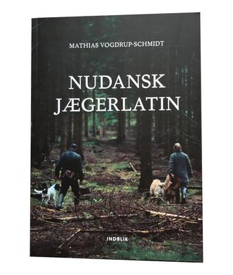 Nudansk Jægerlatin - Bog