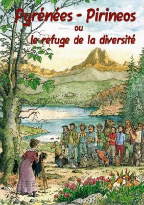 Pyrénées - Pirineos ou le refude de la biodiversité
