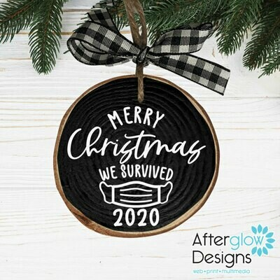 """Merry Christmas We Survived 2020"" Wood Ornament"