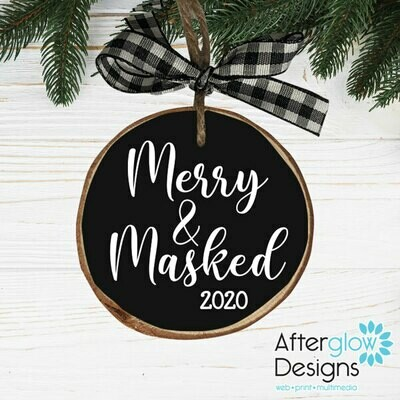 """Merry & Masked"" Wood Ornament"