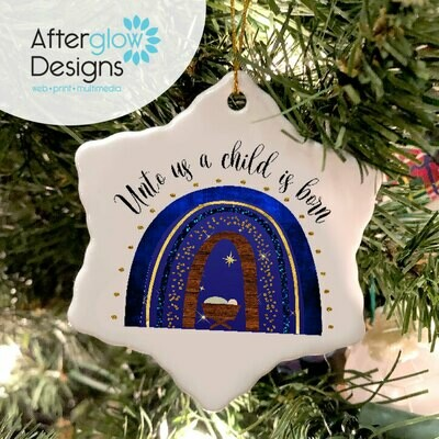 """Unto Us A Child is Born"" Snowflake Ornament"