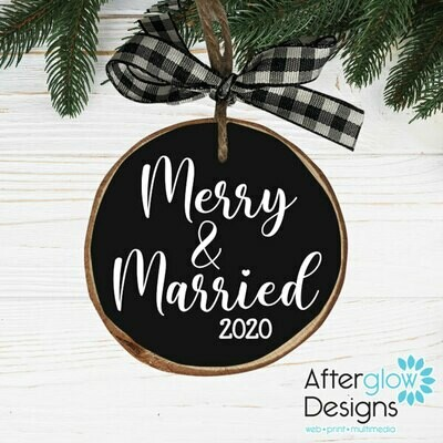 """Merry & Married"" Wood Ornament"
