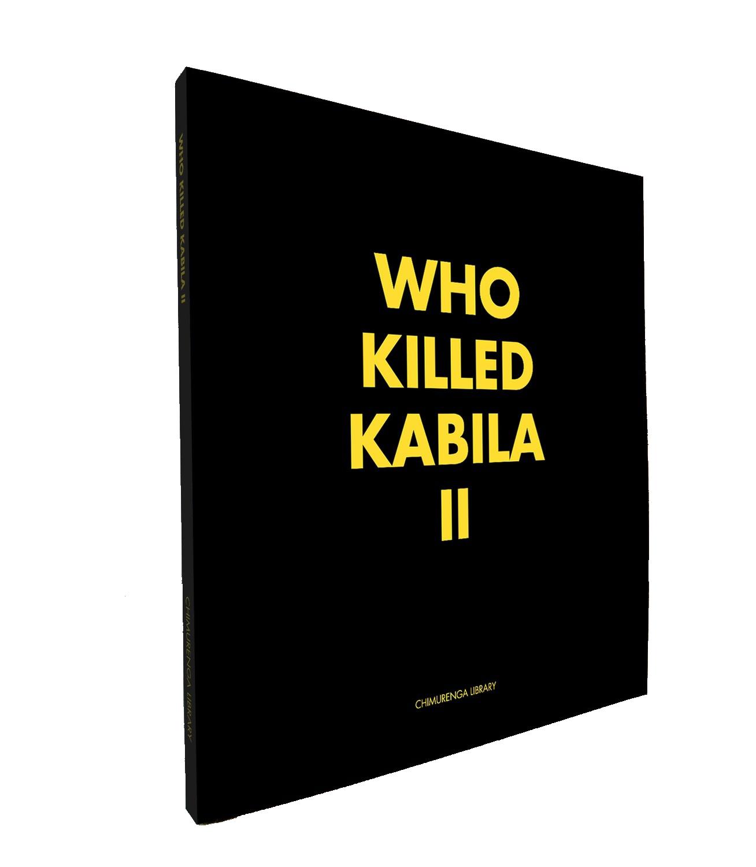 Chimurenga Chronic: Who Killed Kabila II (April 2019)