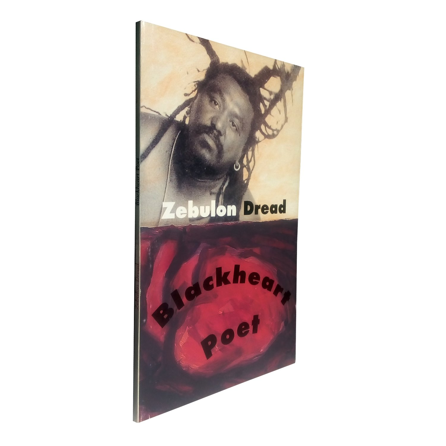 Black Heart Poet by Zebulon Dread (Zebulon Dread, 1999)
