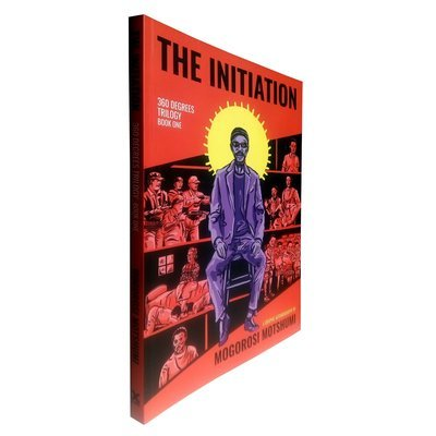 The Initiation by Mogorosi Motshumi (XLibris, 2016)