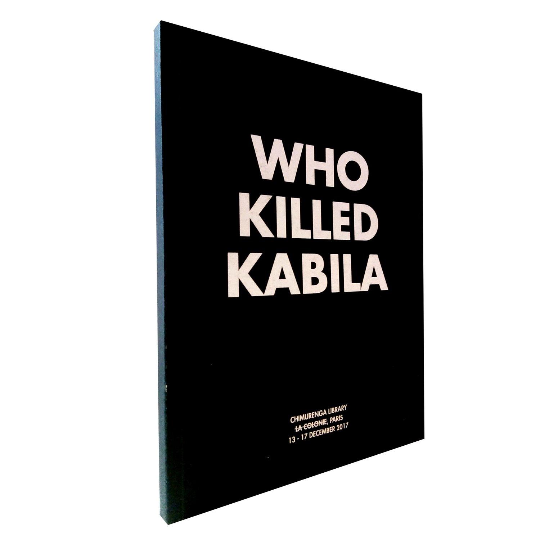 Who Killed Kabila (December, 2017)