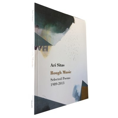Rough Music: Selected Poems 1989 - 2013 by Ari Sitas (Deep South Books)