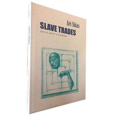 Slave Trades and an Artist's Notebook by Ari Sitas (Deep South)