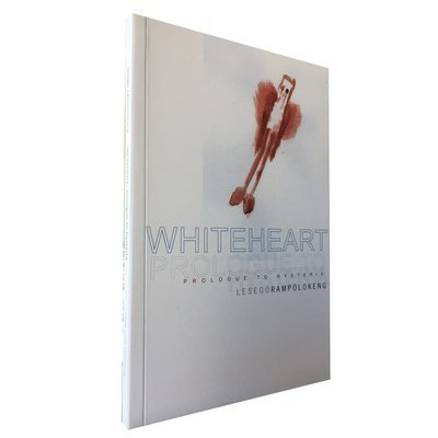 Whiteheart: Prologue to Hysteria by Lesego Rampolokeng (Deep South)
