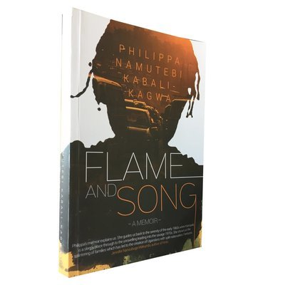Flame and Song by Philippa Namutebi Kabali-Kagwa (Sooo Many Stories/Modjaji 2017)