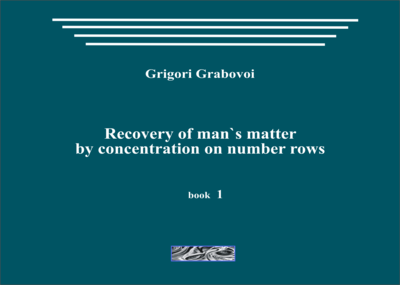 Recovery of man's matter by concentration on number rows (book 1)