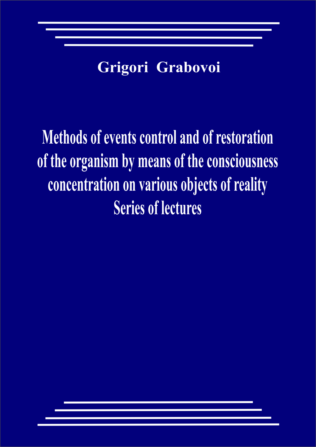 Methods of events control and of restoration of the organism