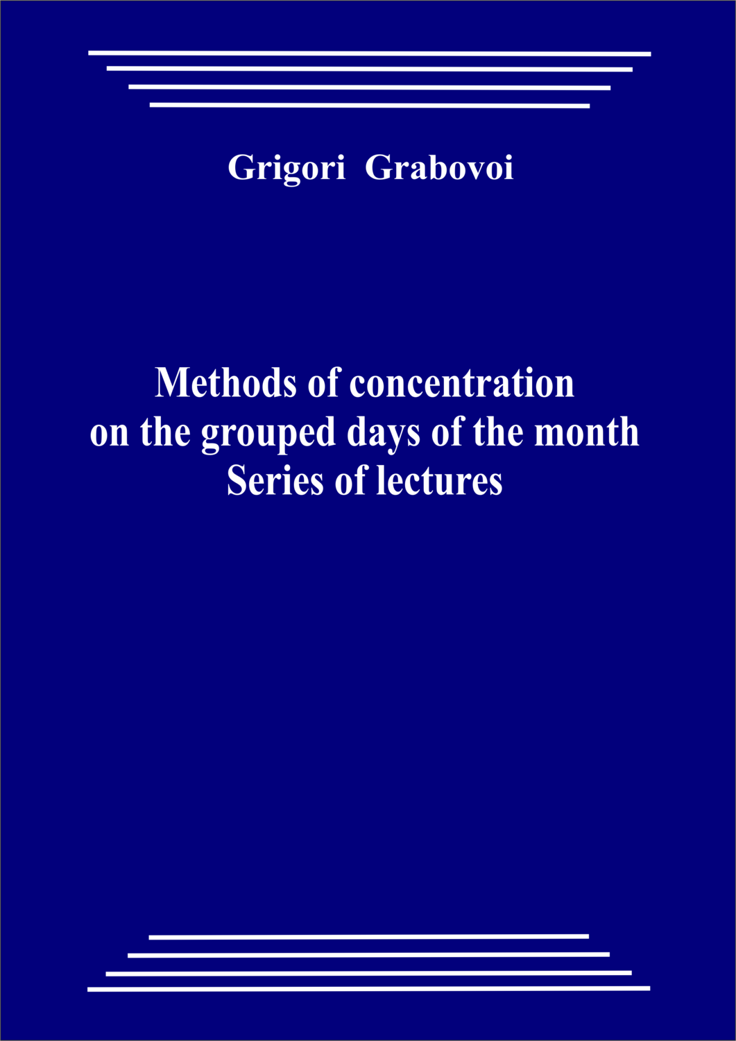 Methods of concentration on the grouped days of the month